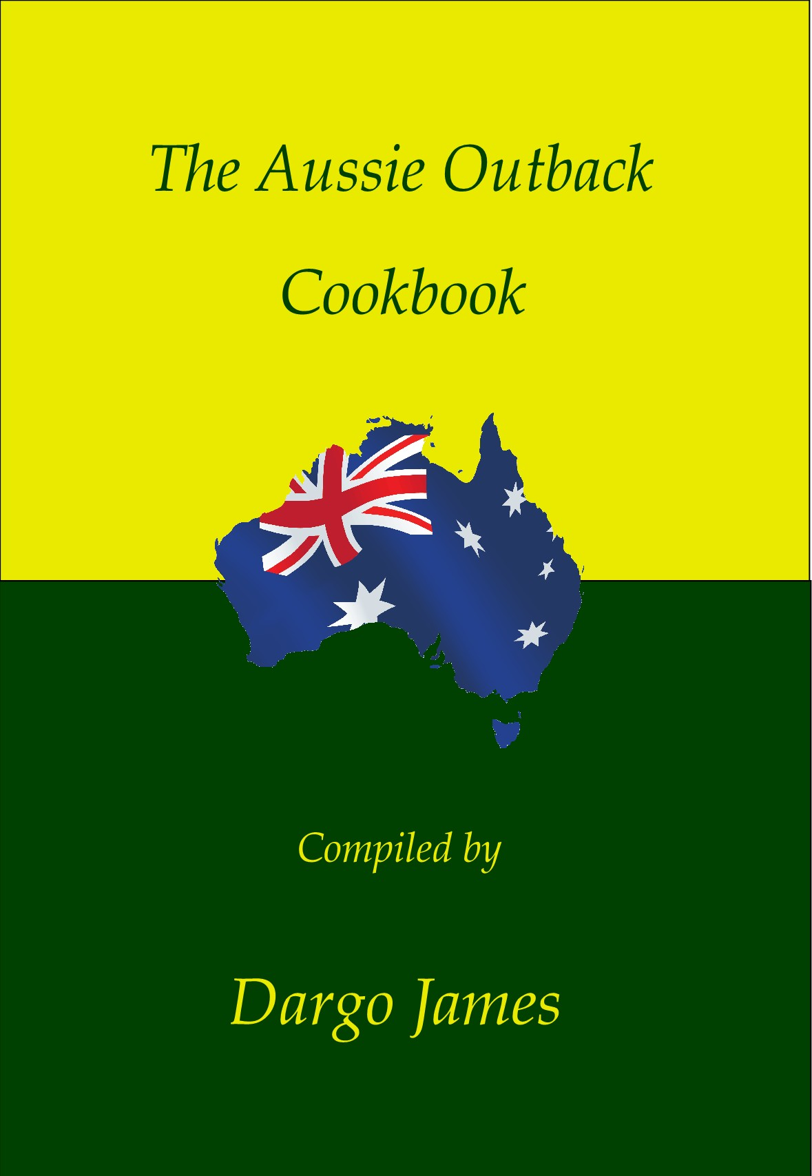 The Aussie Outback Cookbook