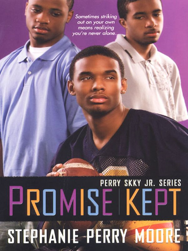 Promise Kept By: Stephanie Perry Moore
