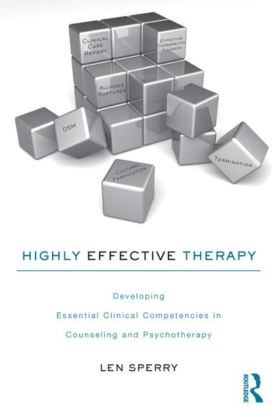 Highly Effective Therapy By: Len Sperry
