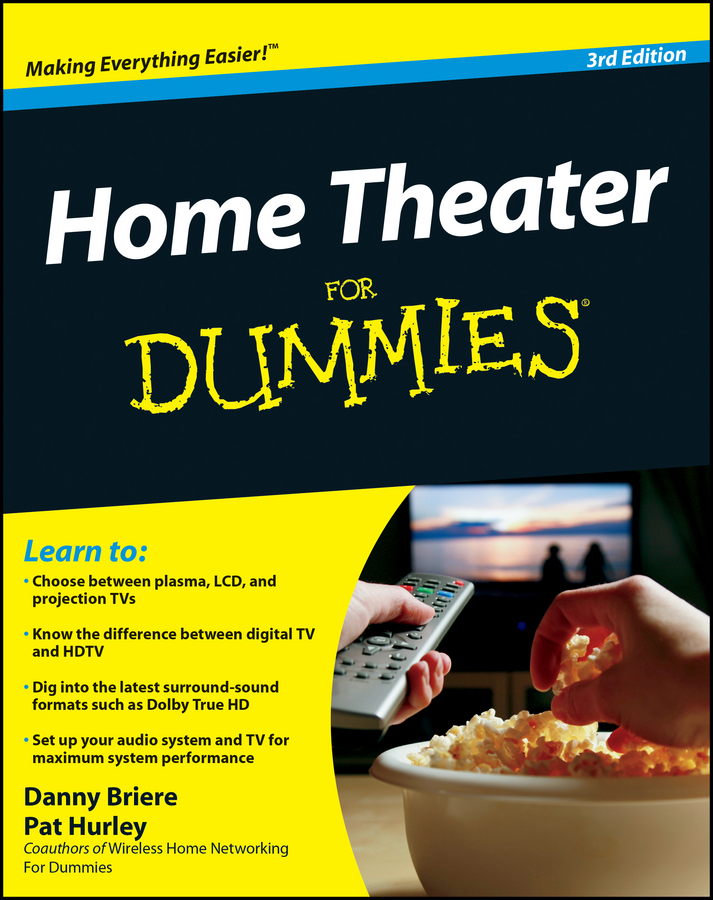 Home Theater For Dummies By: Danny Briere,Hurley
