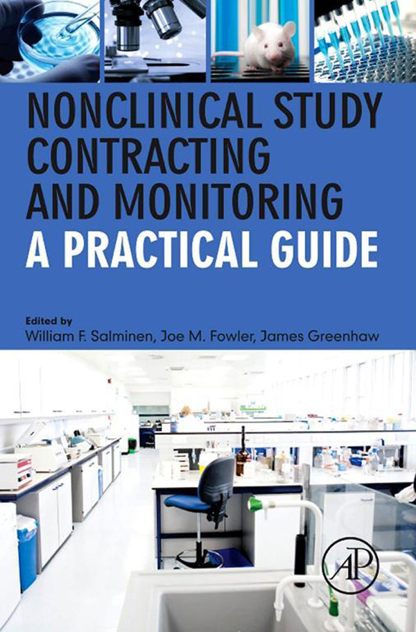 Nonclinical Study Contracting and Monitoring By: