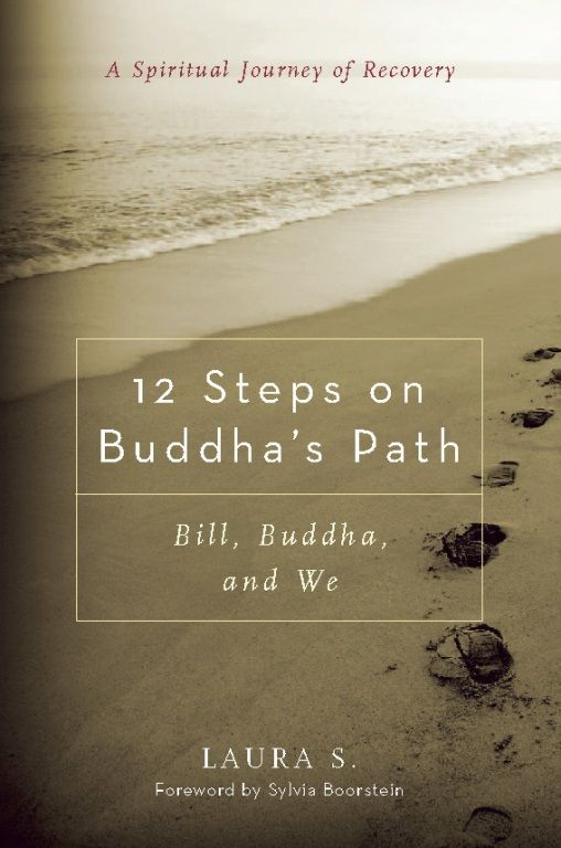 12 Steps on Buddha's Path By: Laura S.