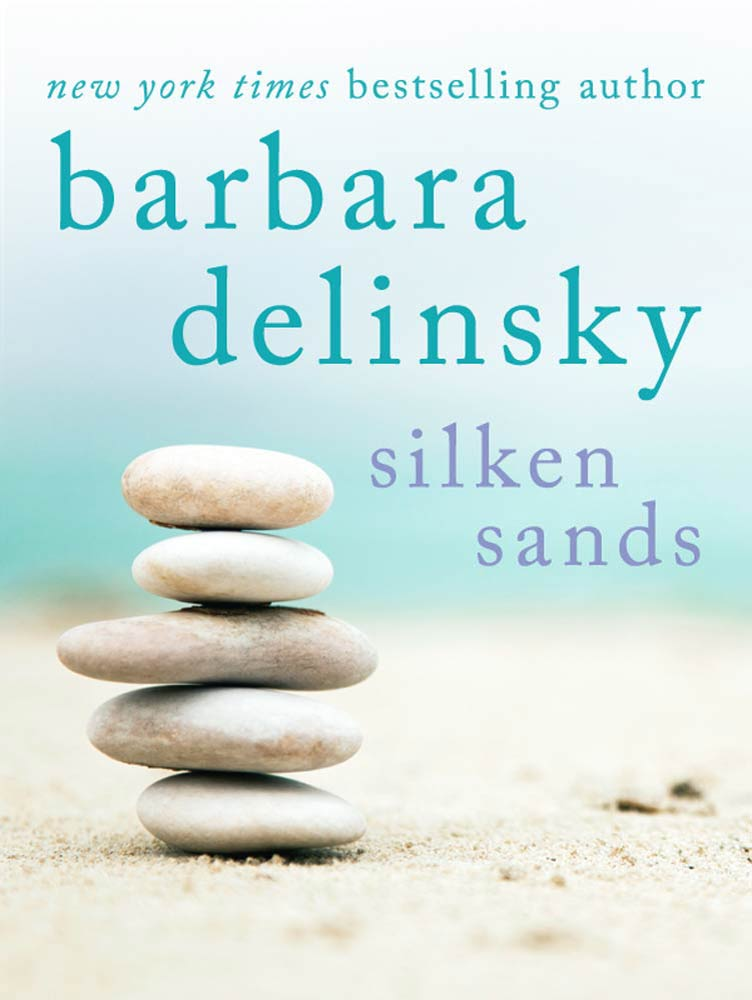 Silken Sands By: Barbara Delinsky