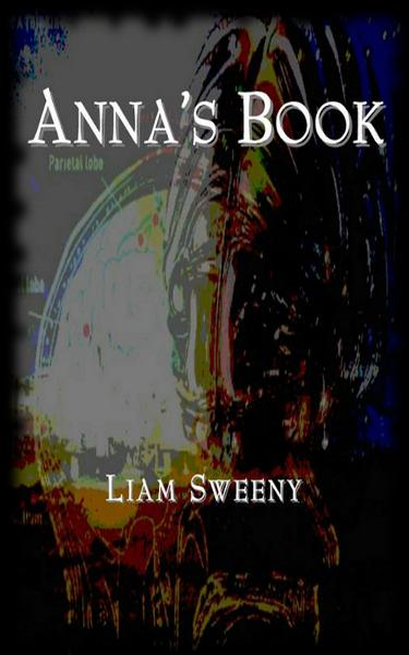 Anna's Book By: Liam Sweeny