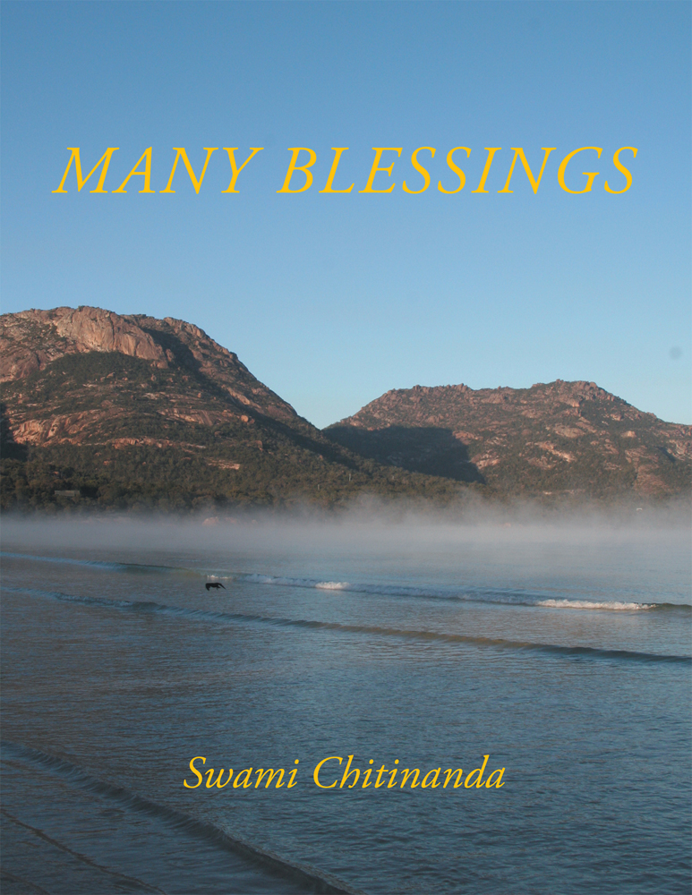 Many Blessings By: Swami Chitinanda