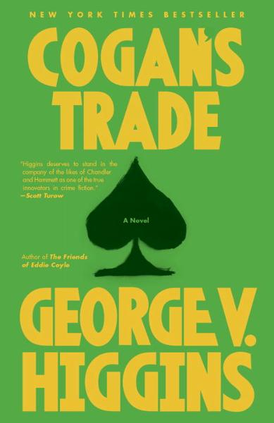 Cogan's Trade By: George V. Higgins