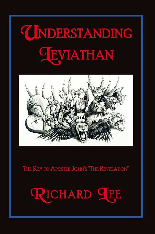 Understanding Leviathan By: Richard Lee