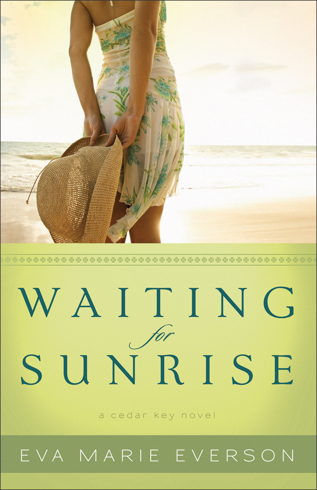 Waiting for Sunrise: A Cedar Key Novel By: Eva Marie Everson