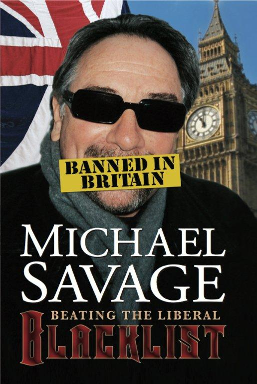 Banned in Britain: Beating the Liberal Blacklist By: Michael Savage