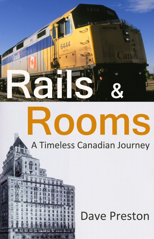 Rails & Rooms - A Timeless Canadian Journey