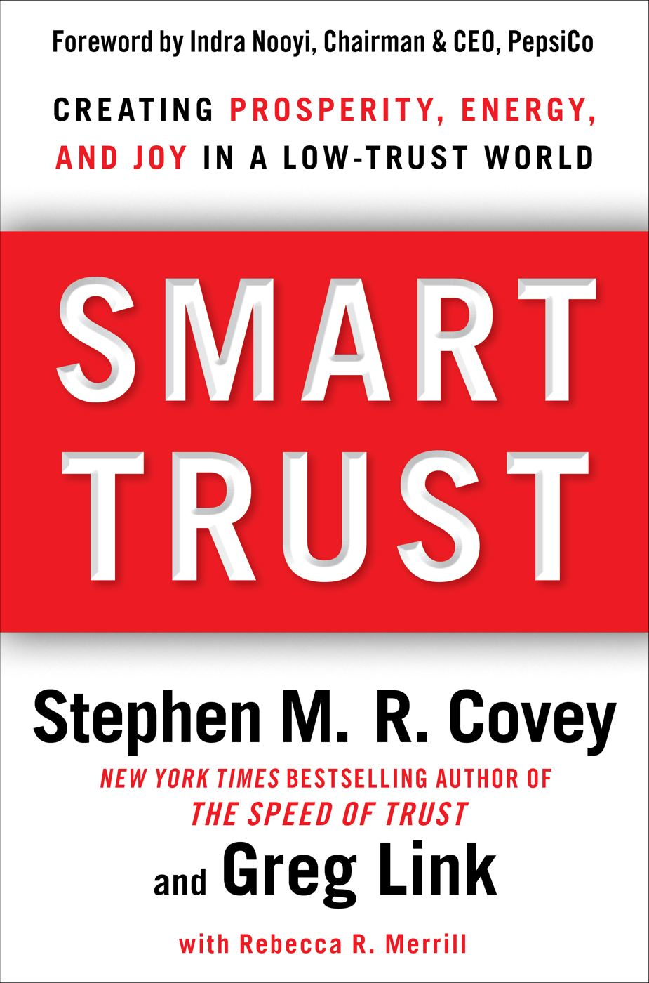 Smart Trust By: Greg Link,Rebecca R. Merrill,Stephen M.R. Covey
