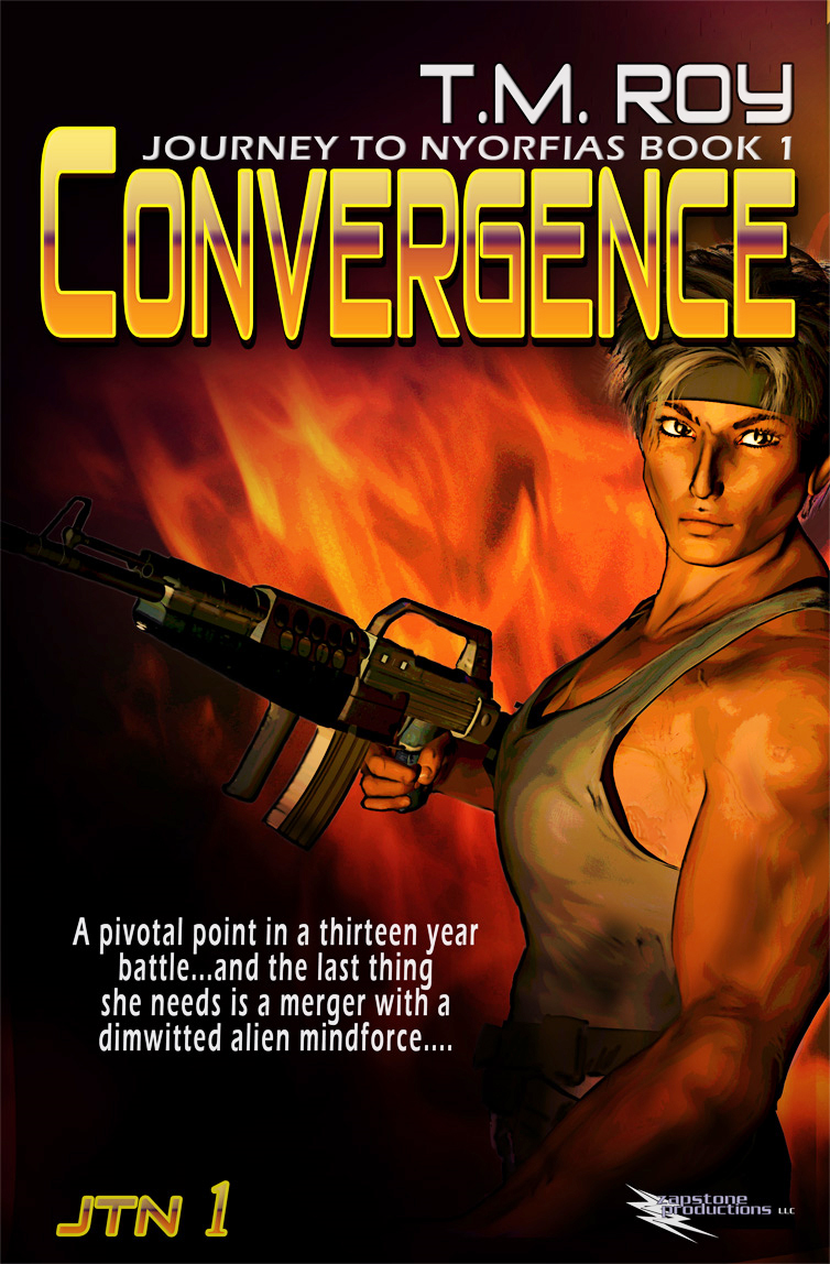 Convergence-Journey to Nyorfias Book 1 By: T.M. Roy