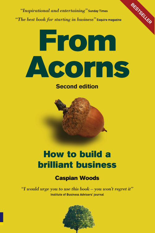 From Acorns How to Build a Brilliant Business
