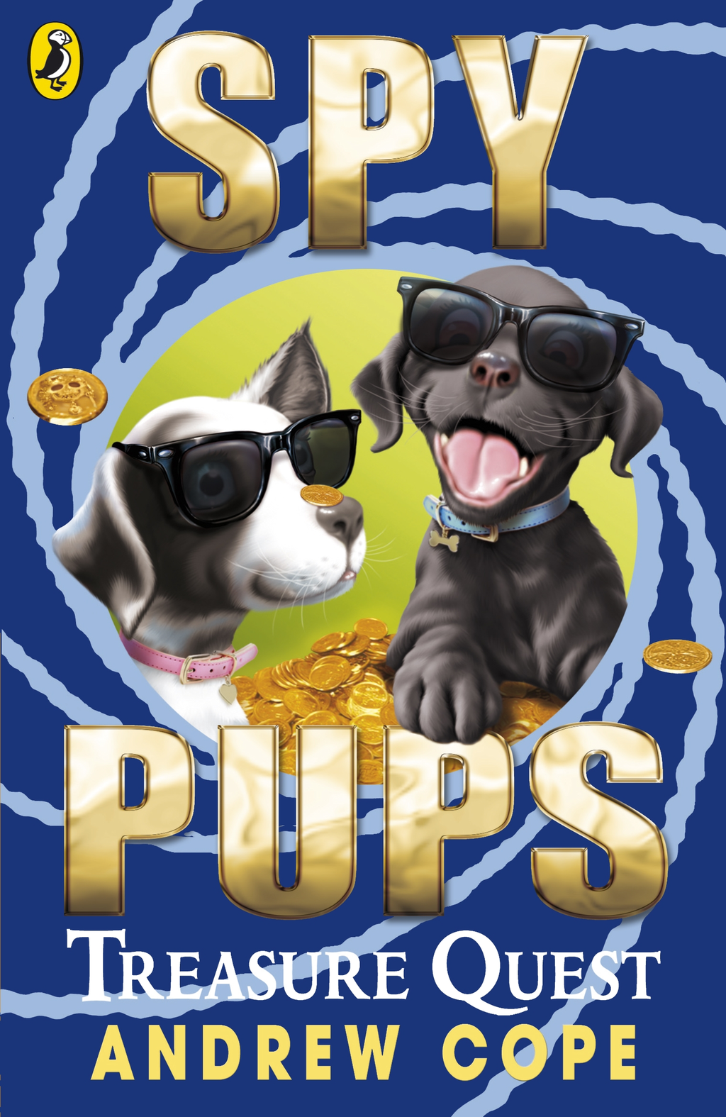 Spy Pups: Treasure Quest By: Andrew Cope
