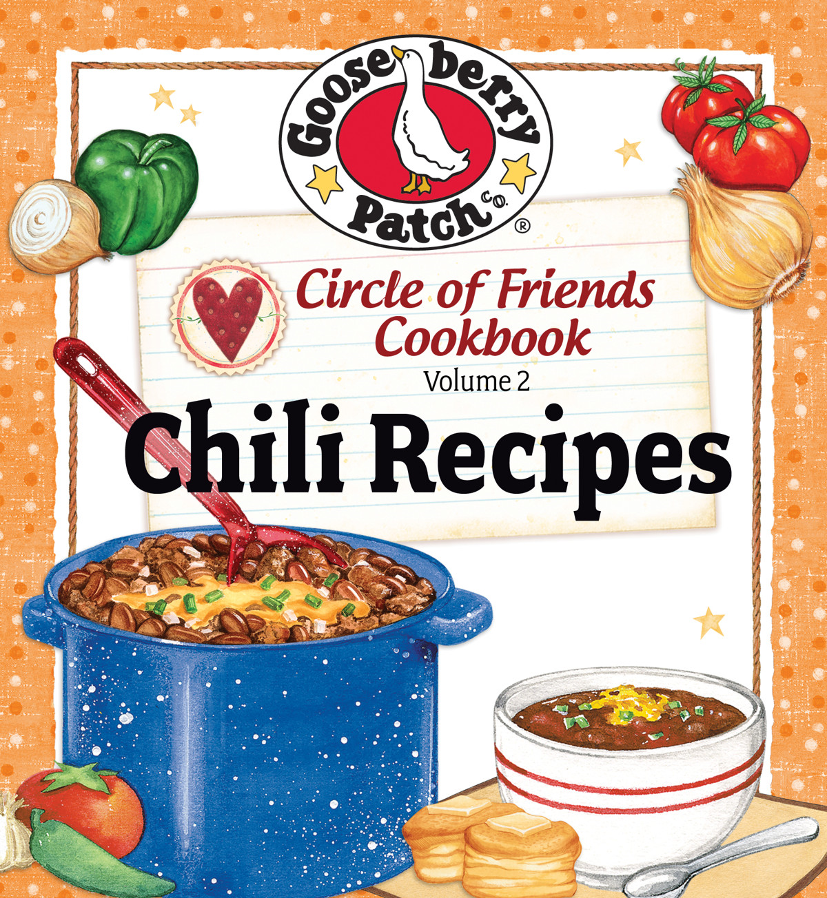 Circle of Friends Cookbook 25 Chili Recipes