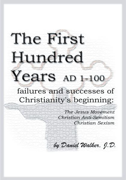 The First Hundred Years AD 1-100