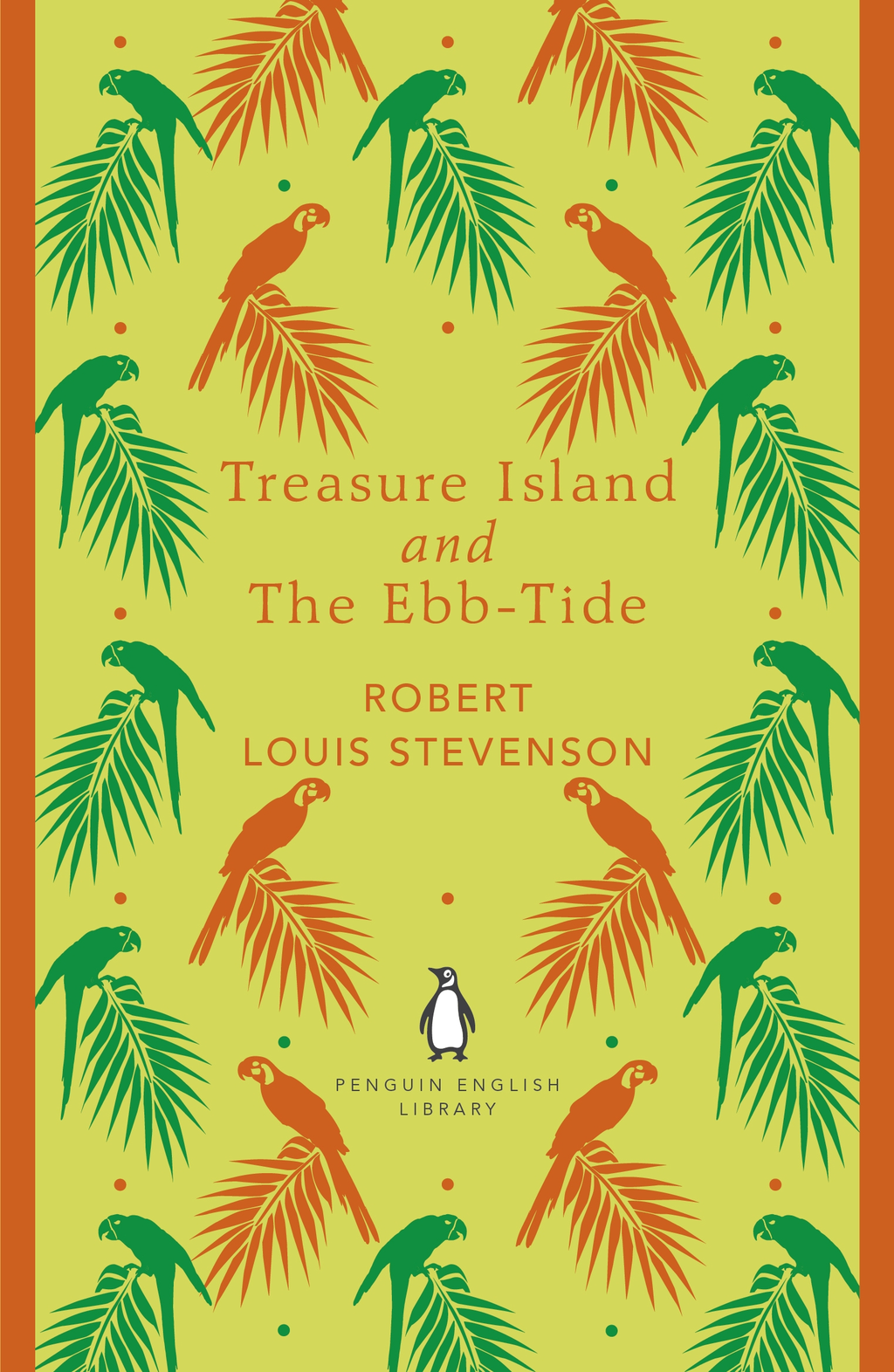 Treasure Island and The Ebb-Tide By: Robert Louis Stevenson