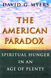 American Paradox: Spiritual Hunger In An Age Of Plenty: