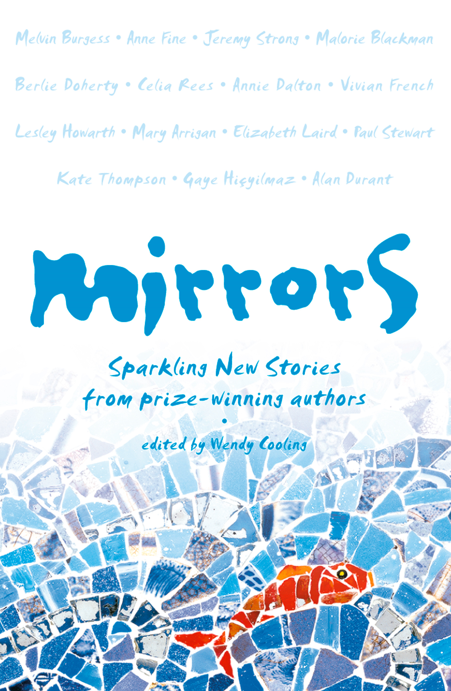 Mirrors: Sparkling new stories from prize-winning authors