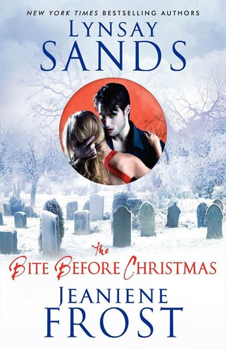 The Bite Before Christmas By: Jeaniene Frost,Lynsay Sands