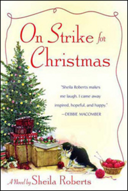 On Strike for Christmas By: Sheila Roberts