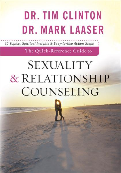 Quick-Reference Guide to Sexuality & Relationship Counseling, The