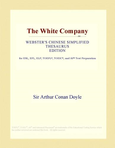Inc. ICON Group International - The White Company (Webster's Chinese Simplified Thesaurus Edition)