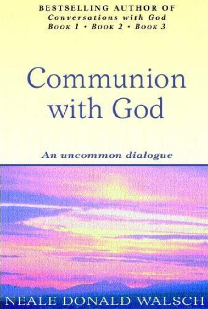Communion with God An Uncommon Dialogue