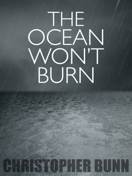 The Ocean Won't Burn
