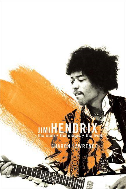 Jimi Hendrix By: Sharon Lawrence