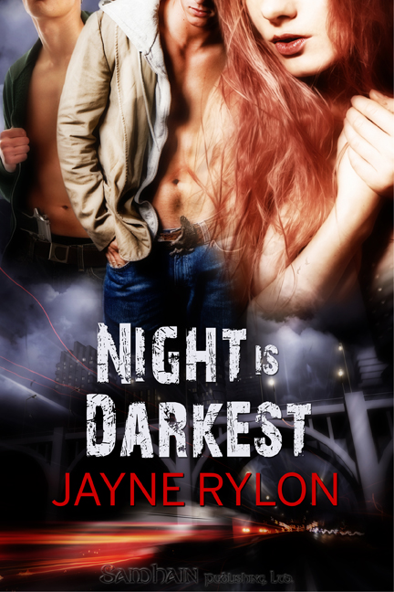Night is Darkest By: Jayne Rylon