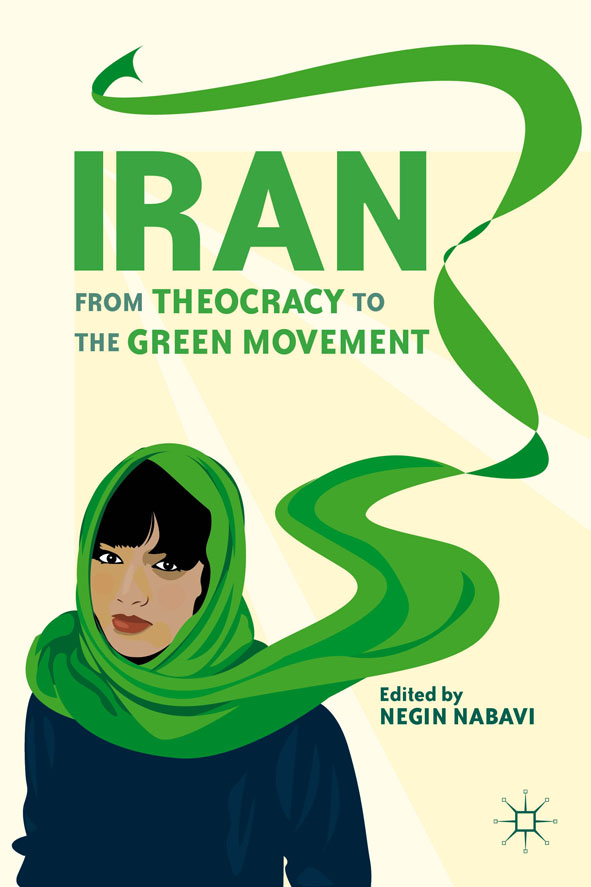 Iran From Theocracy to the Green Movement