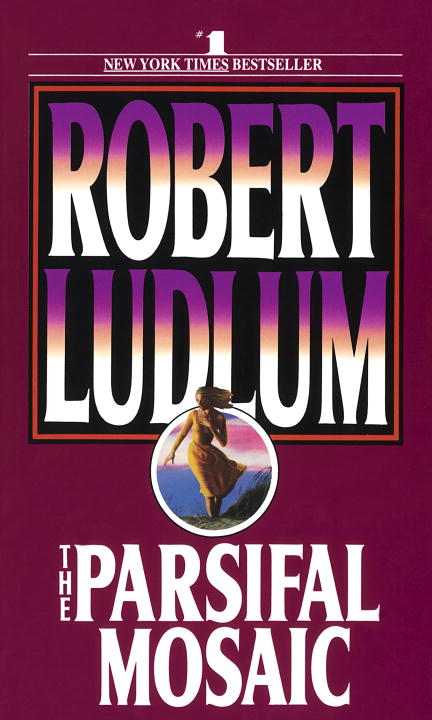 The Parsifal Mosaic By: Robert Ludlum