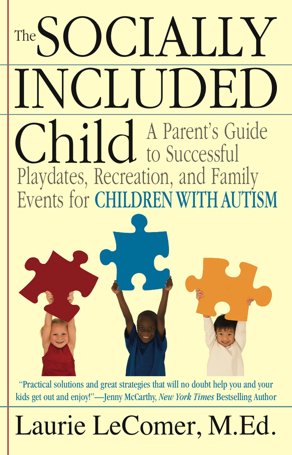 The Socially Included Child By: Laurie LeComer
