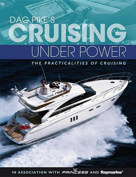 Dag Pike's Cruising Under Power
