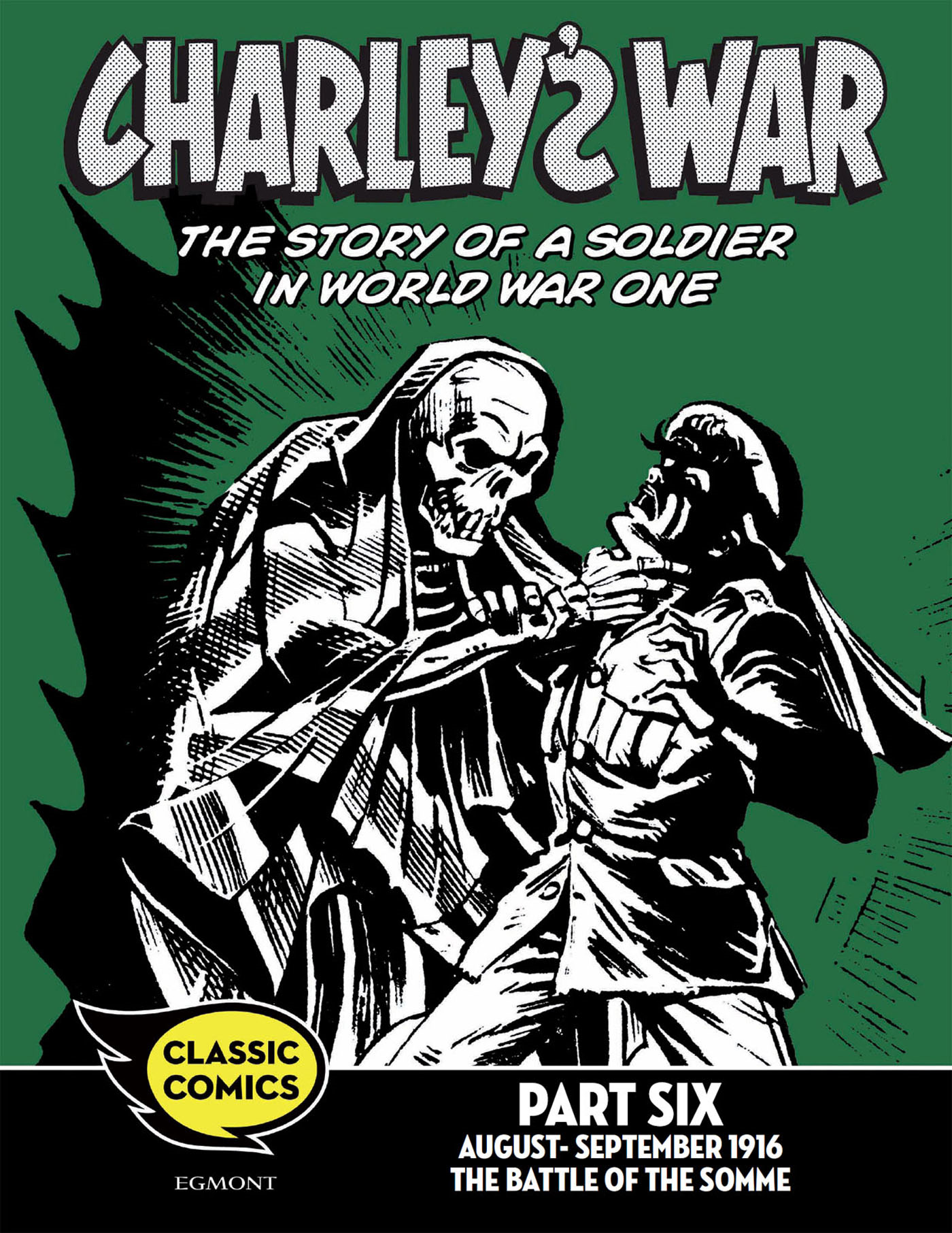 Charley's War Comic Part Six: August - September 1916 The Battle of the Somme
