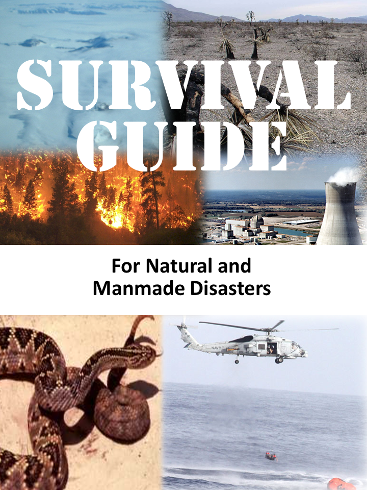 Survival Guide for Natural and Manmade Disasters