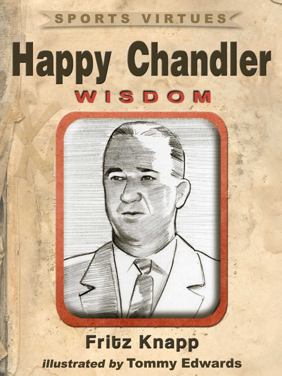 Happy Chandler: Wisdom