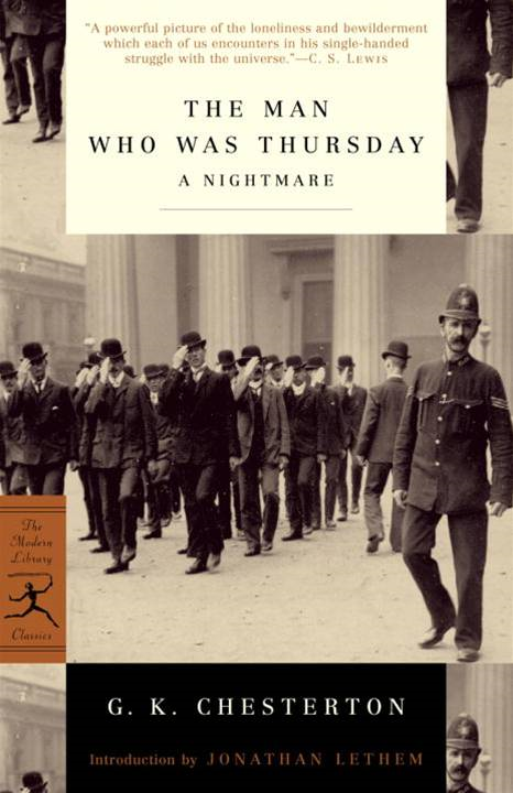 The Man Who Was Thursday By: G.K. Chesterton