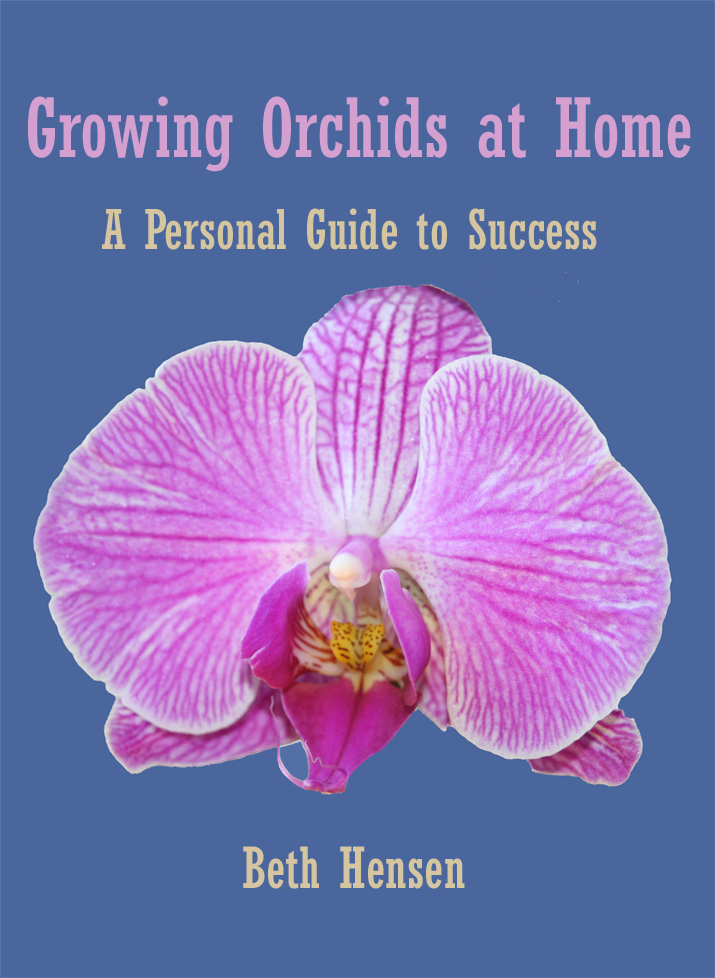 Growing Orchids at Home By: Beth Hensen
