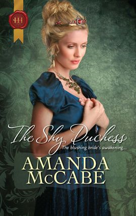 The Shy Duchess By: Amanda Mccabe