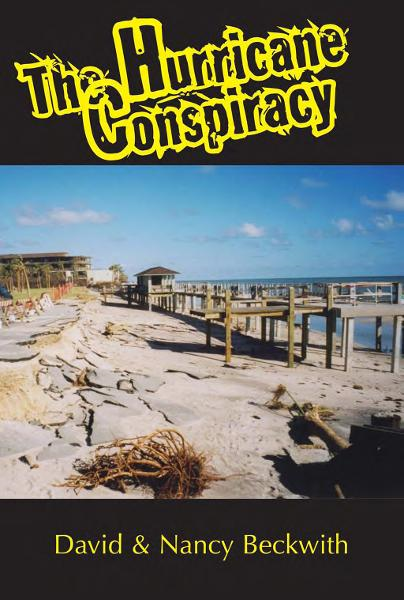 The Hurricane Conspiracy By: David Beckwith,Nancy Beckwith