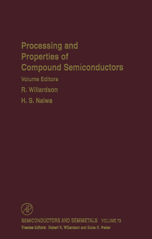 Processing and Properties of Compound Semiconductors