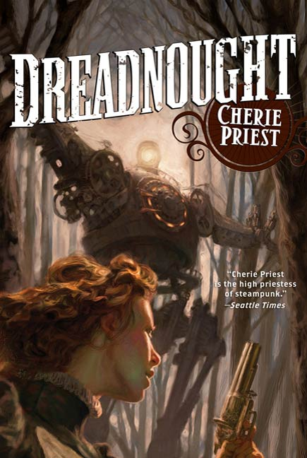 Dreadnought By: Cherie Priest