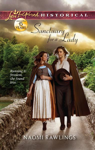 Sanctuary for a Lady By: Naomi Rawlings