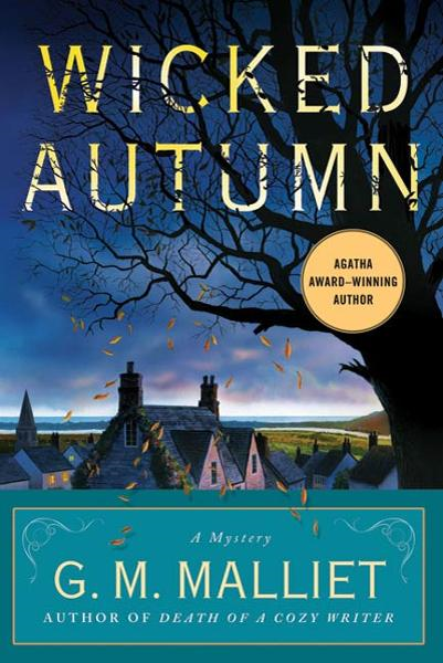 Wicked Autumn By: G.M. Malliet