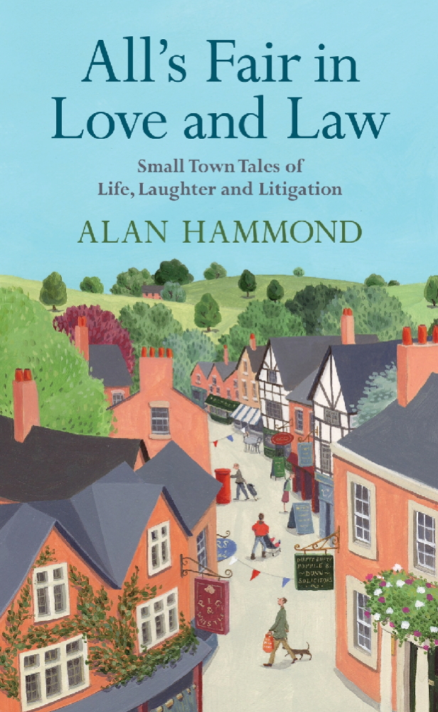 All's Fair in Love and Law By: Alan Hammond