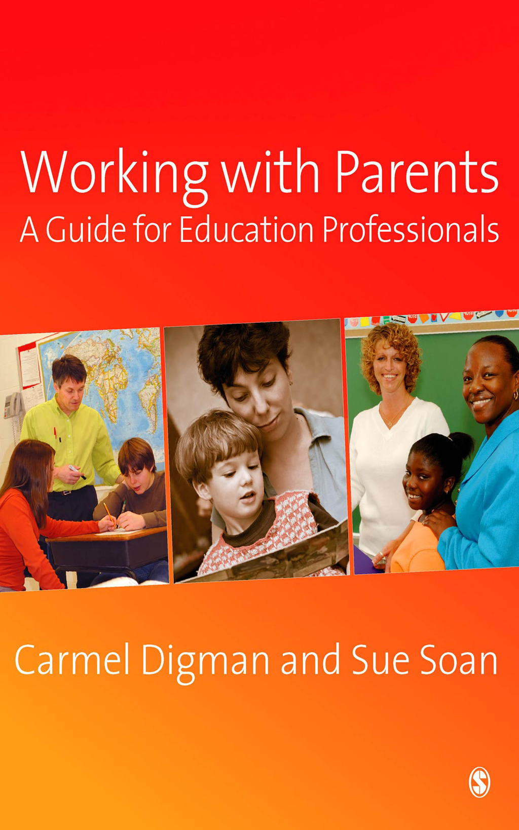 Working with Parents A Guide for Education Professionals