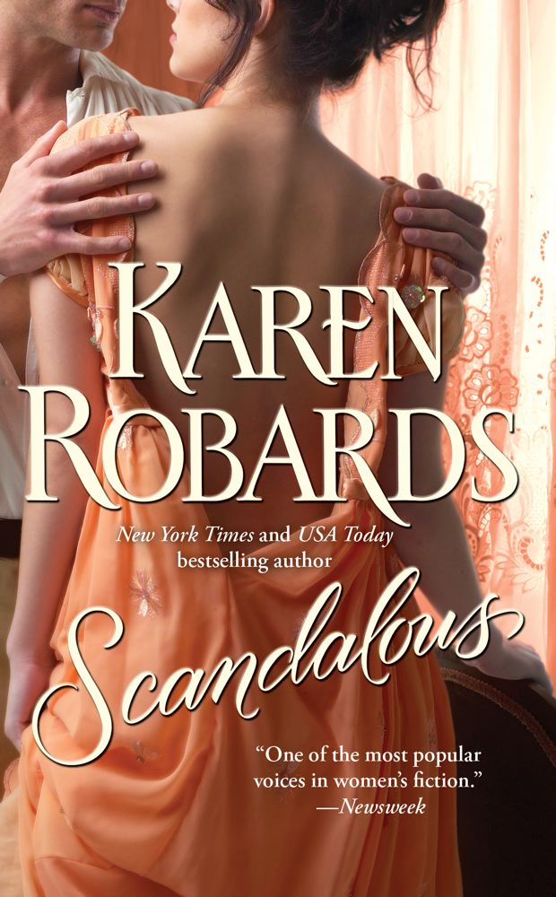 Scandalous By: Karen Robards