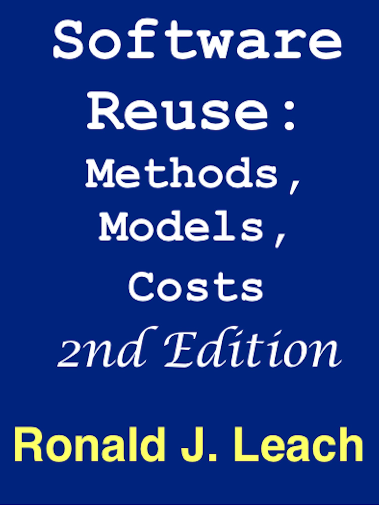Software Reuse: Methods, Models Costs Second Edition